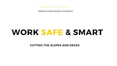 Spider Safe & Smart tutorial: Cutting slopes and edges